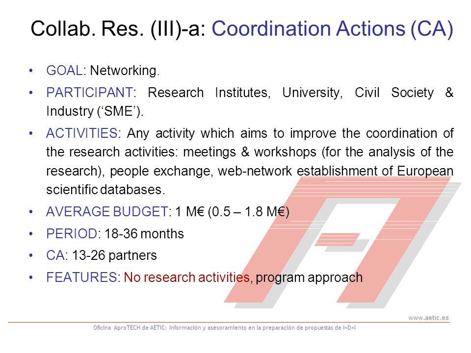 www.aetic.es Oficina AproTECH de AETIC: Información y asesoramiento en la preparación de propuestas de I+D+I GOAL: Networking. PARTICIPANT: Research I