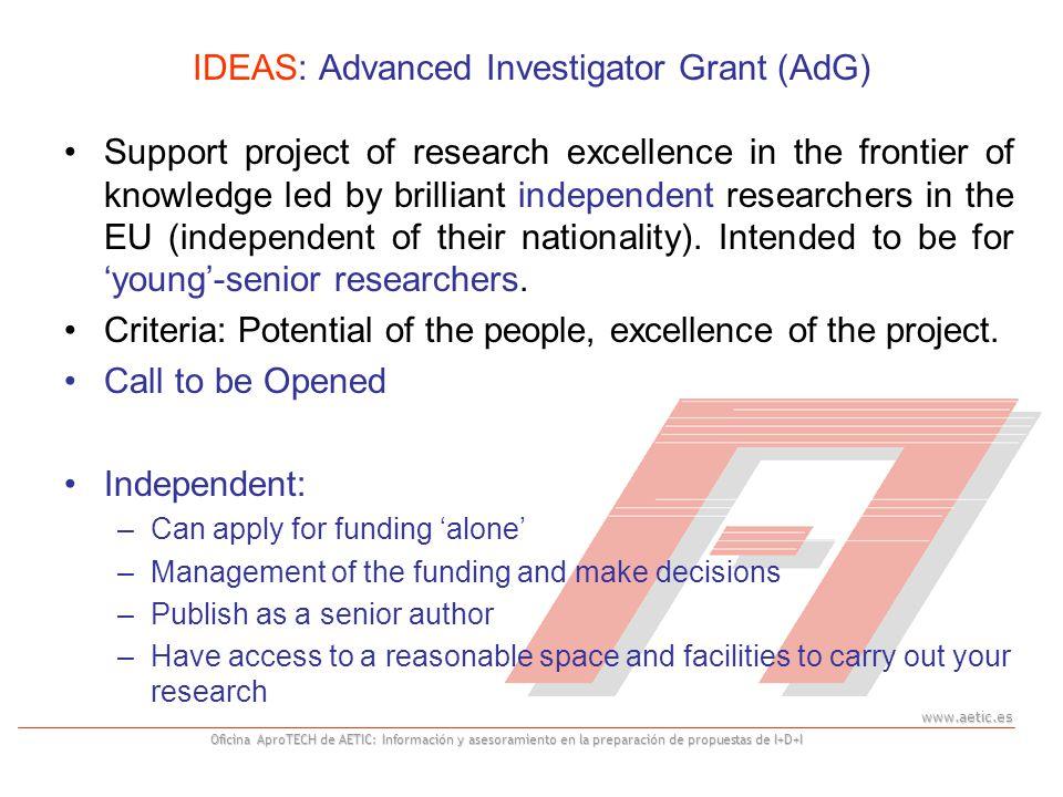 www.aetic.es Oficina AproTECH de AETIC: Información y asesoramiento en la preparación de propuestas de I+D+I IDEAS: Advanced Investigator Grant (AdG)