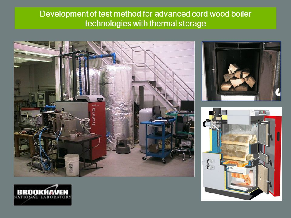 Development of test method for advanced cord wood boiler technologies with thermal storage
