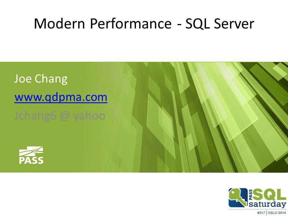 Factors to Consider SQLTablesIndexes Query Optimizer Statistics Compile Parameters Storage Engine Hardware DOP memory