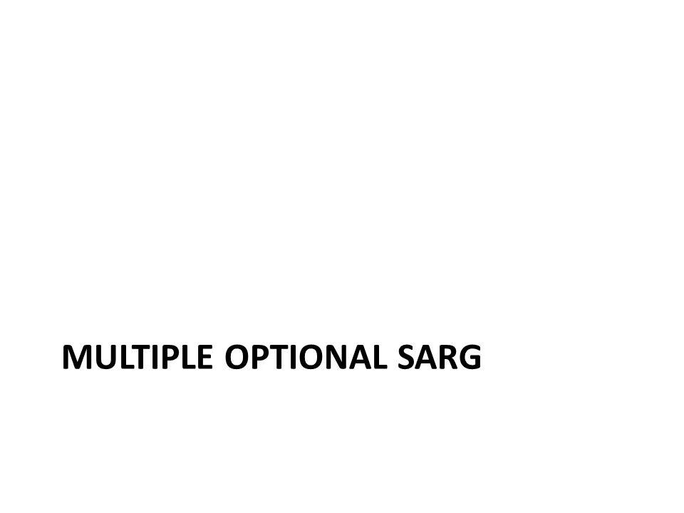 MULTIPLE OPTIONAL SARG