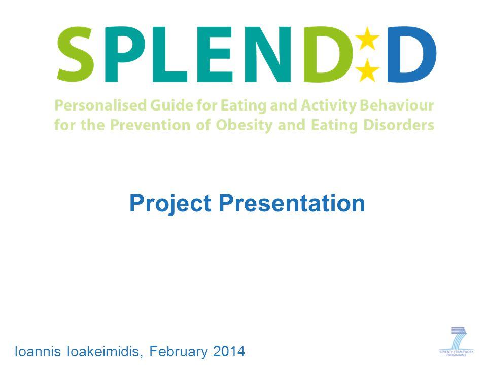 Project Presentation Ioannis Ioakeimidis, February 2014