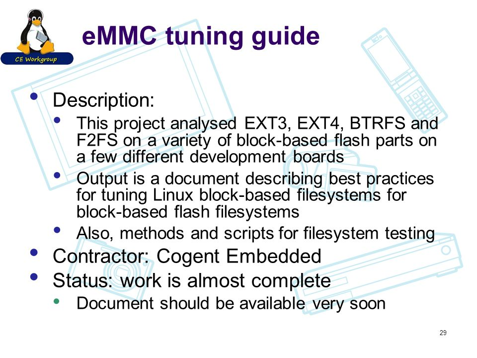 eMMC tuning guide Description: This project analysed EXT3, EXT4, BTRFS and F2FS on a variety of block-based flash parts on a few different development