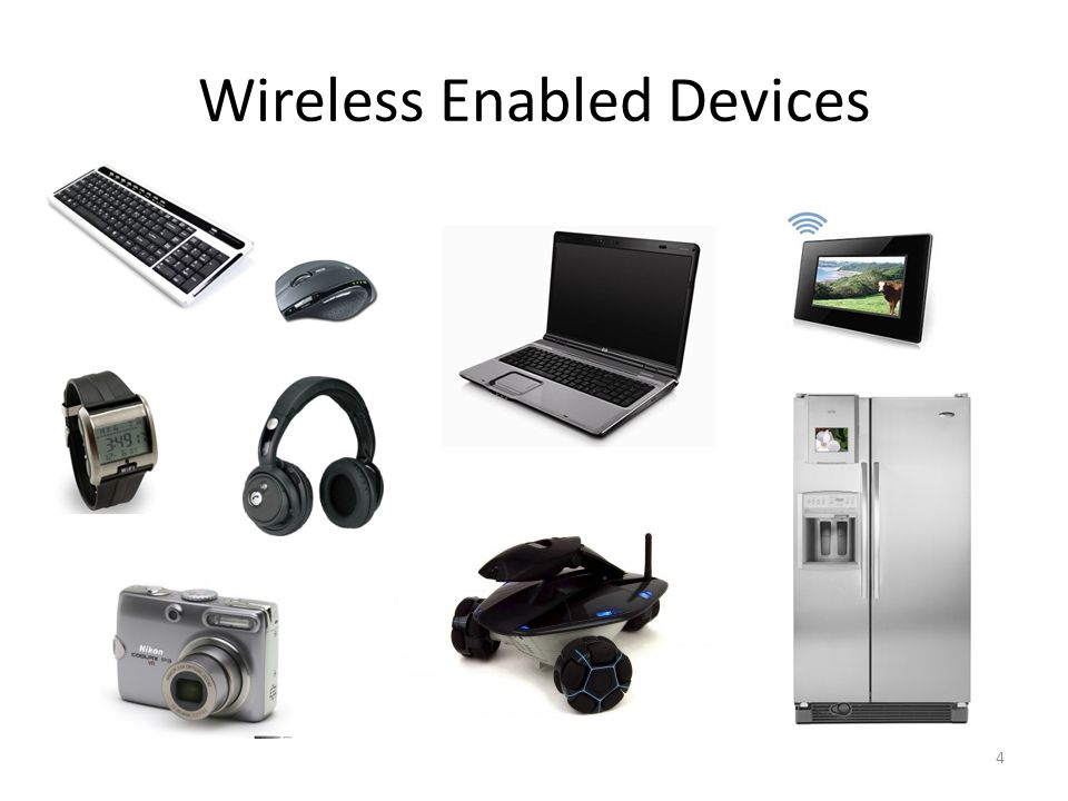 4 Wireless Enabled Devices