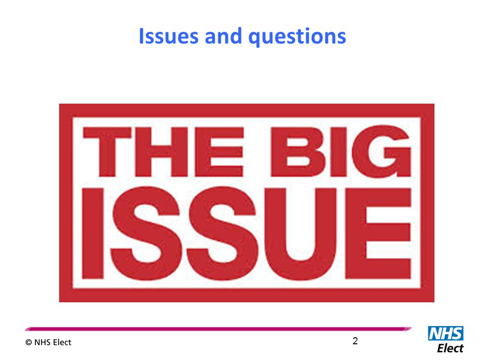 Issues and questions 2