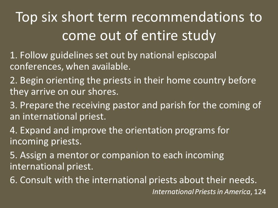 Top six short term recommendations to come out of entire study 1.