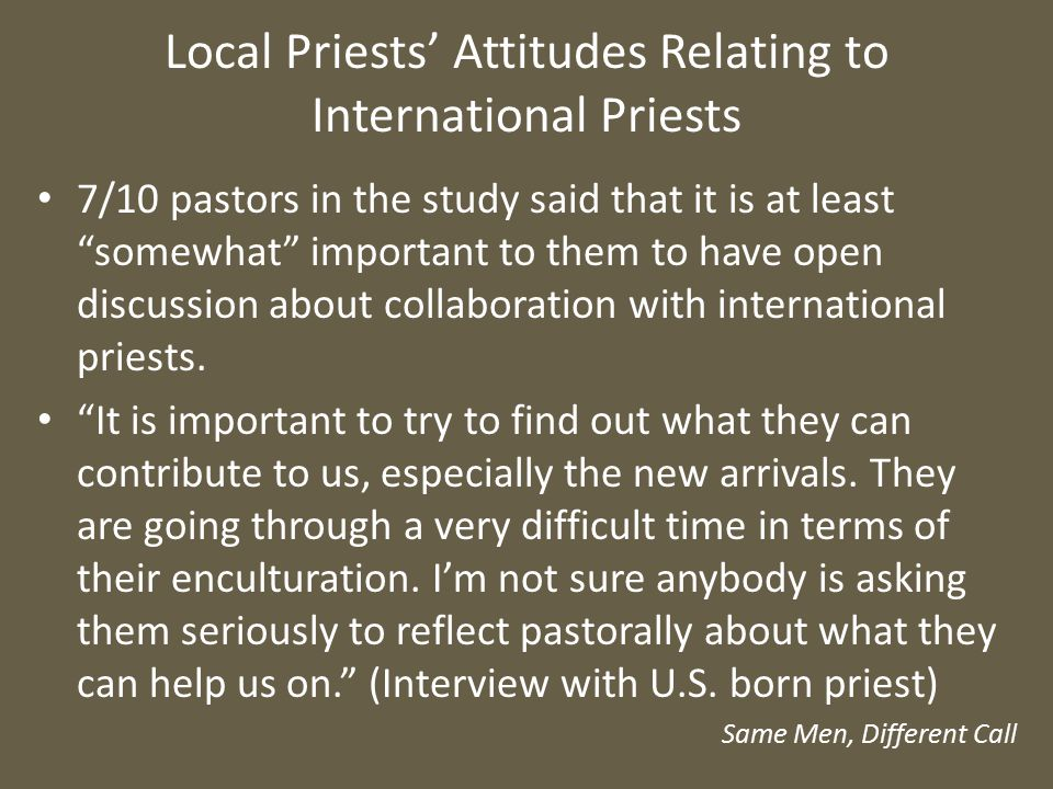 """Local Priests' Attitudes Relating to International Priests 7/10 pastors in the study said that it is at least """"somewhat"""" important to them to have ope"""