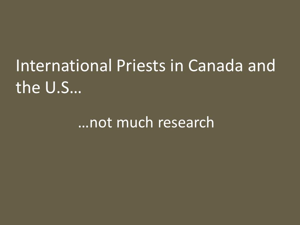 Why Do International Priests Come to Canada.2.