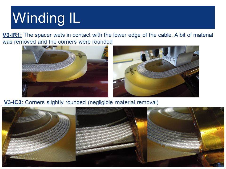 Susana Izquierdo Bermudez Winding IL 4 V3-IR1: The spacer wets in contact with the lower edge of the cable.