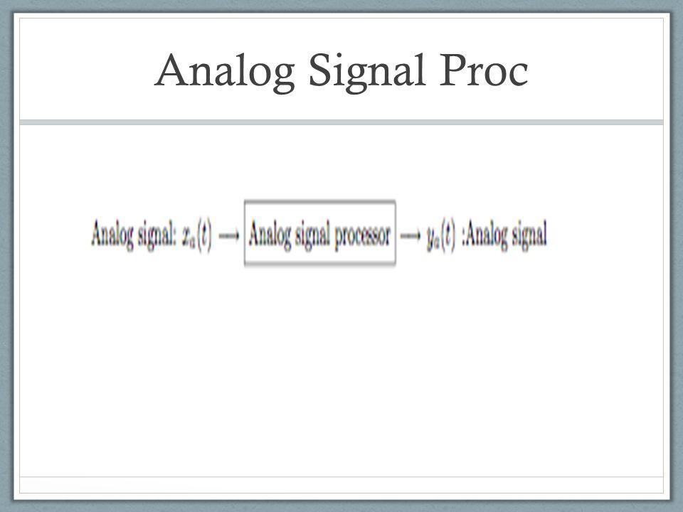 Analog Signal Proc