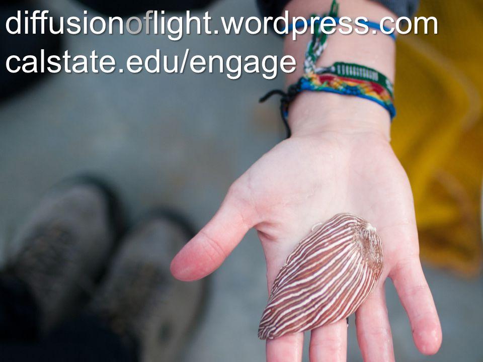 diffusionoflight.wordpress.com calstate.edu/engage