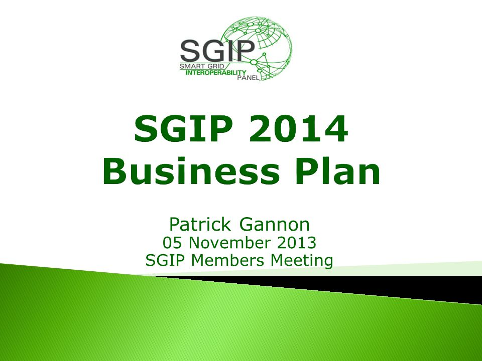 Patrick Gannon 05 November 2013 SGIP Members Meeting