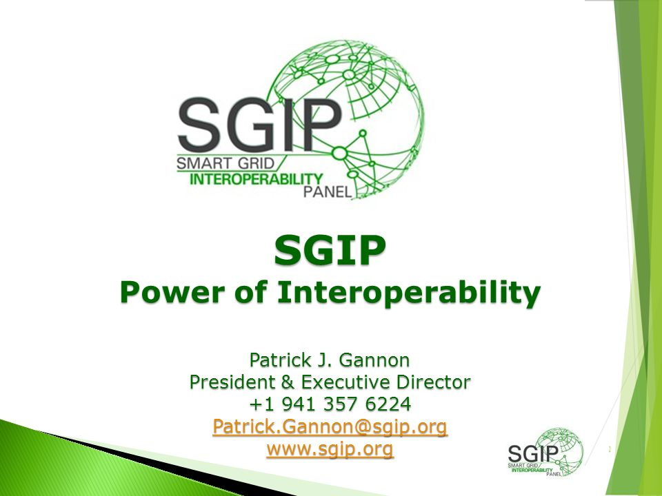 SGIP Power of Interoperability Patrick J.