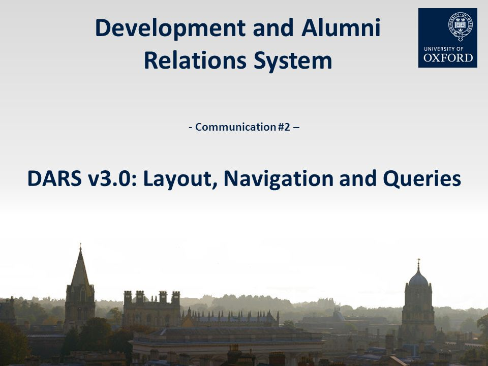 Development and Alumni Relations System - Communication #2 – DARS v3.0: Layout, Navigation and Queries