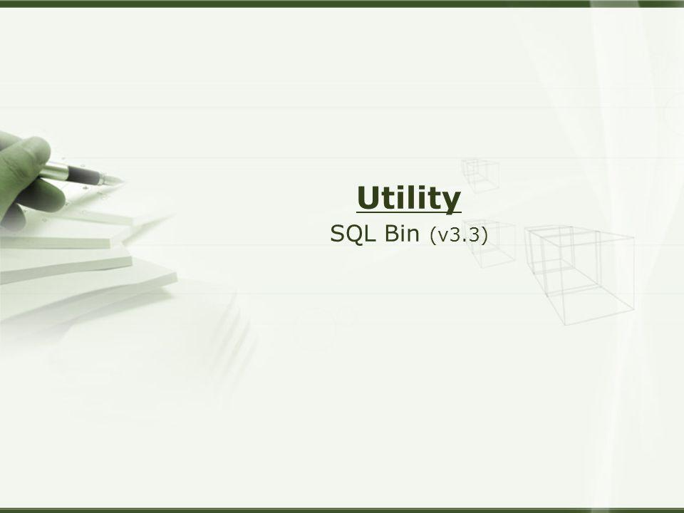 Utility SQL Bin (v3.3)