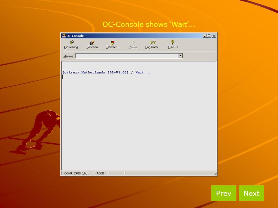 OC-Console shows 'Wait'... NextPrev