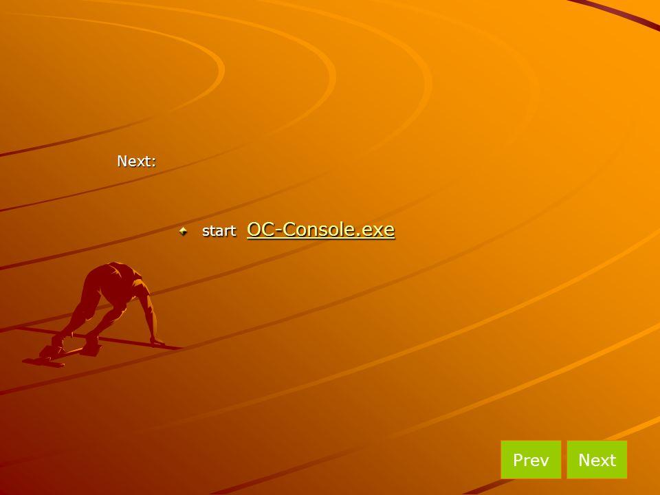 start OC-Console.exe OC-Console.exe NextPrevNext: