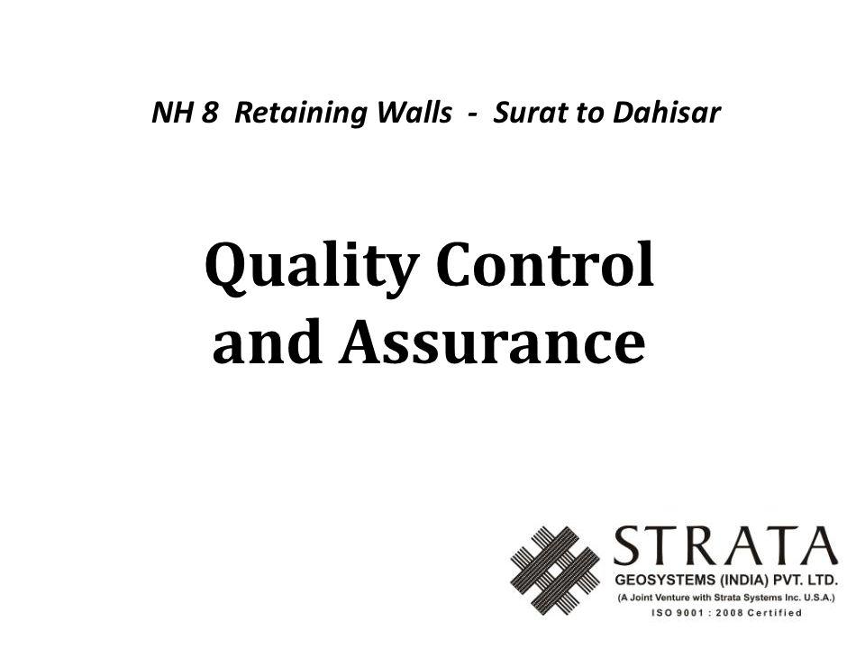 Quality Control and Assurance NH 8 Retaining Walls - Surat to Dahisar