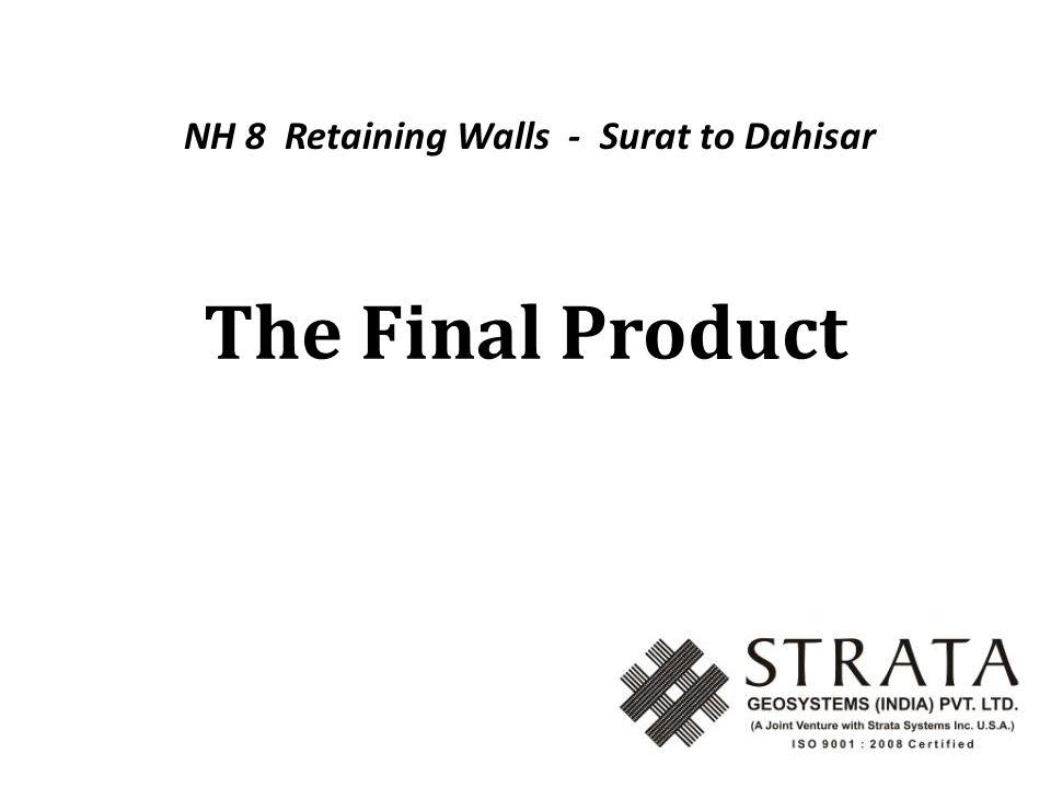 The Final Product NH 8 Retaining Walls - Surat to Dahisar