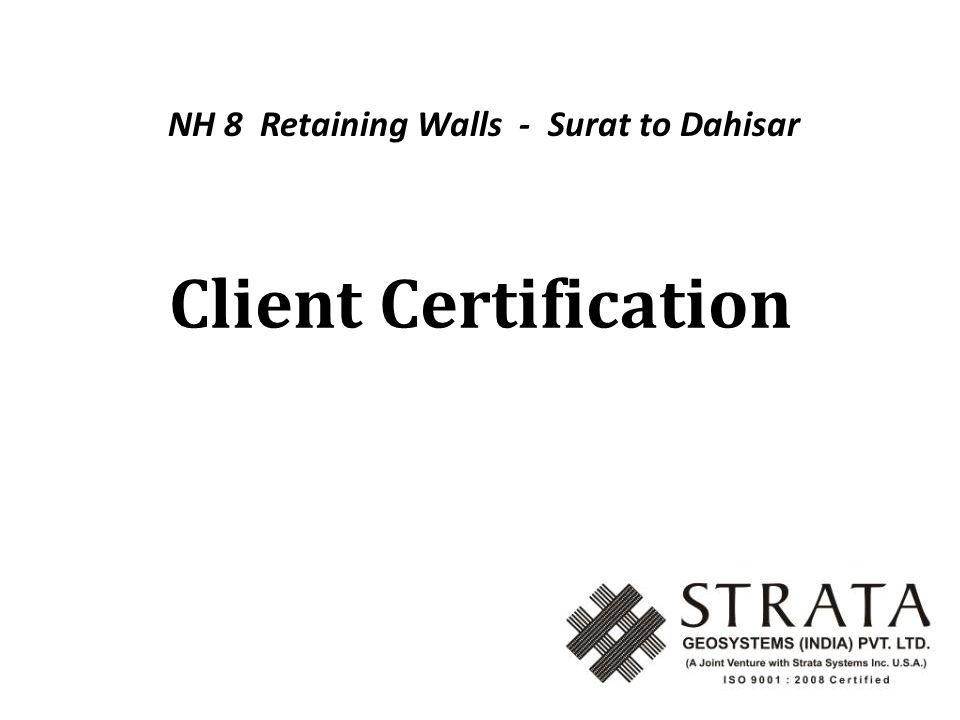 Client Certification NH 8 Retaining Walls - Surat to Dahisar