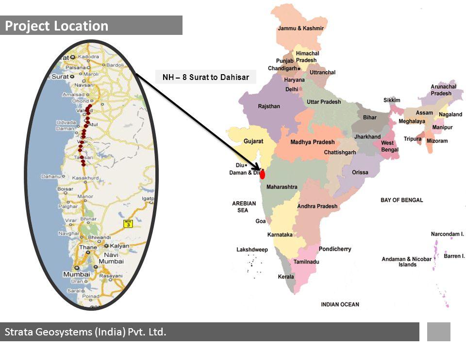 Strata Geosystems (India) Pvt. Ltd. Project Location NH – 8 Surat to Dahisar