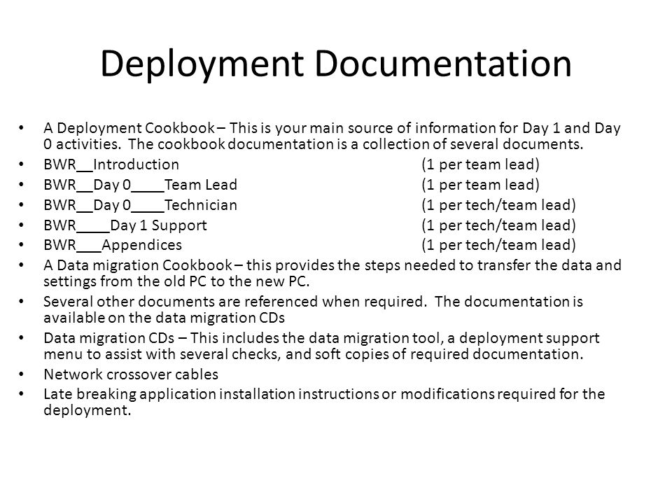 A Deployment Cookbook – This is your main source of information for Day 1 and Day 0 activities. The cookbook documentation is a collection of several