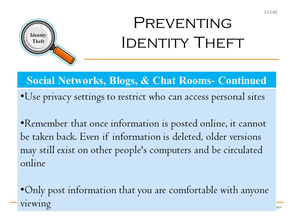 1.3.1.G1 Identity Theft © Family Economics & Financial Education – Revised May 2010– Consumer Protection Unit – Identity Theft – Slide 25 Funded by a grant from Take Charge America, Inc.