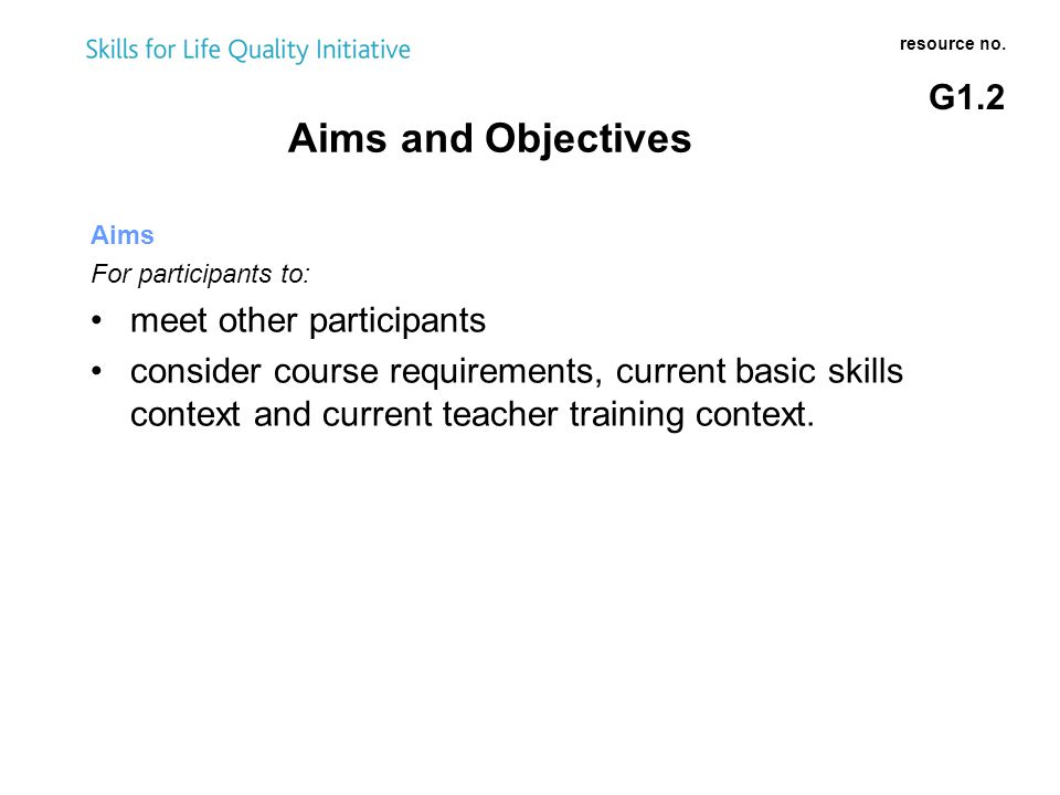 Aims and Objectives cont.