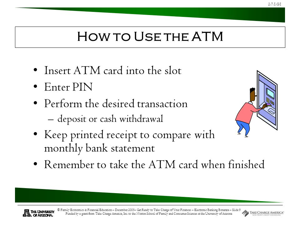 2.7.1.G1 © Family Economics & Financial Education – December 2005– Get Ready to Take Charge of Your Finances – Electronic Banking Bonanza – Slide 9 Fu
