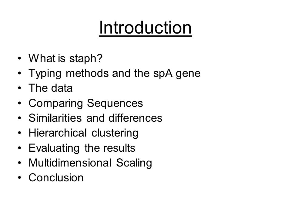 Introduction What is staph.