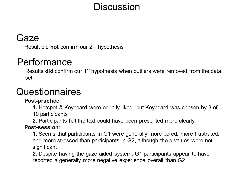 Discussion Questionnaires Post-practice: 1.