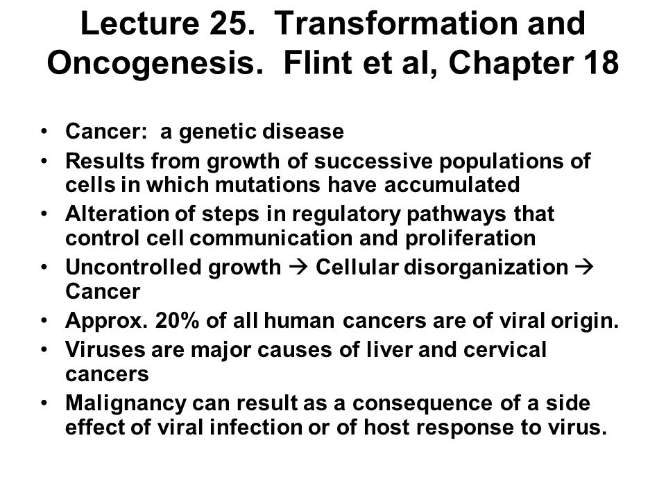 Lecture 25. Transformation and Oncogenesis.