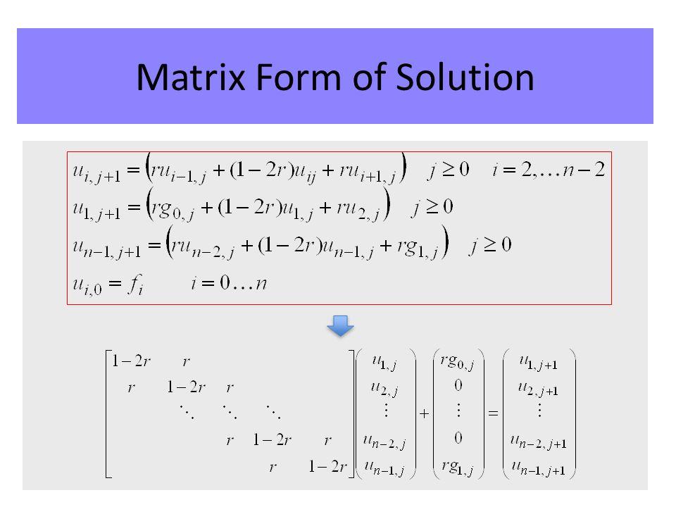 Matrix Form of Solution