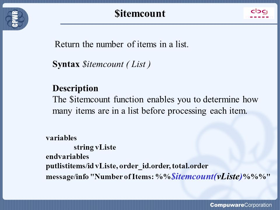 $itemcount Return the number of items in a list.