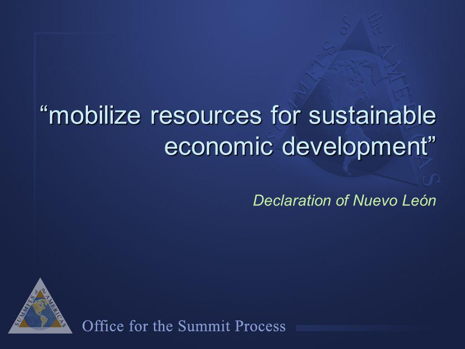 mobilize resources for sustainable economic development mobilize resources for sustainable economic development Declaration of Nuevo León