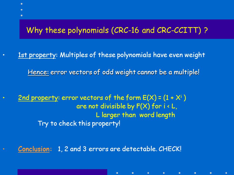 Why these polynomials (CRC-16 and CRC-CCITT) .