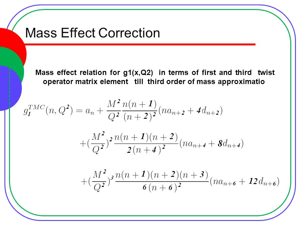 Mass Effect Correction Mass effect relation for g1(x,Q2) in terms of first and third twist operator matrix element till third order of mass approximatio