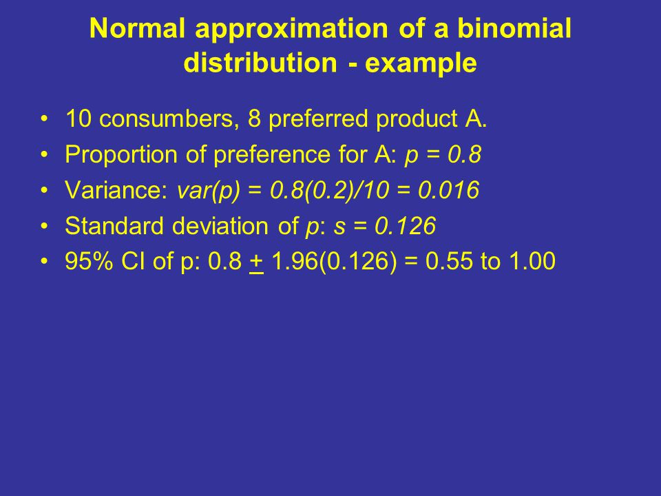 Normal approximation of a binomial distribution - example 10 consumbers, 8 preferred product A.