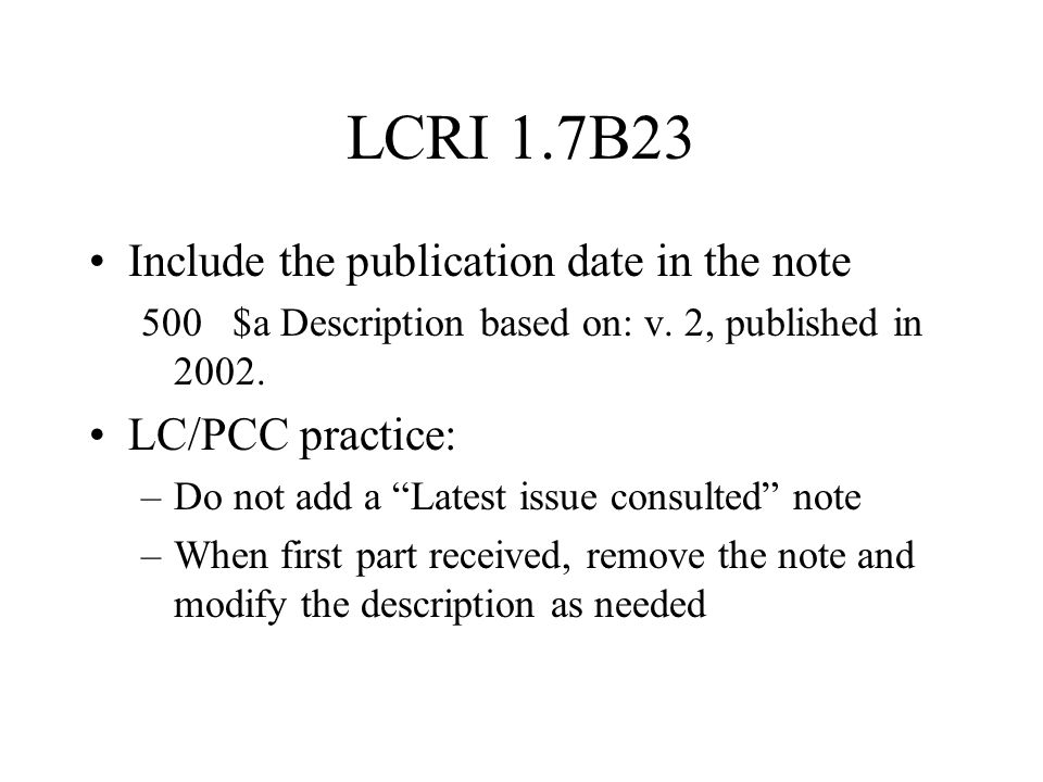SAR: change in title proper (21.2A) Rule 21.2A revised: –Major change = new record –Minor change = not a new record Harmonization with ISBD & ISSN Some categories of minor change moved from LCRI to rule