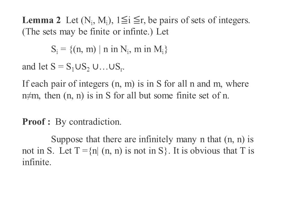 Lemma 2 Let (N i, M i ), 1 ≦ i ≦ r, be pairs of sets of integers.