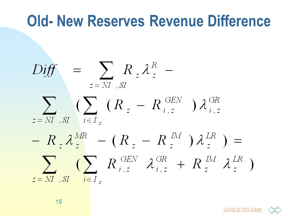 Jump to first page 15 Old- New Reserves Revenue Difference
