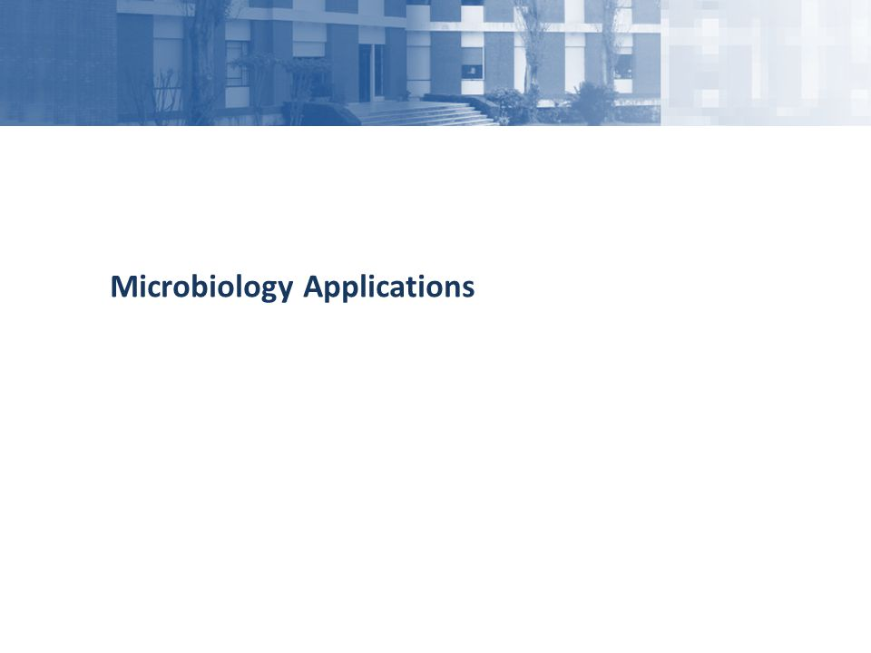 Microbiology Applications