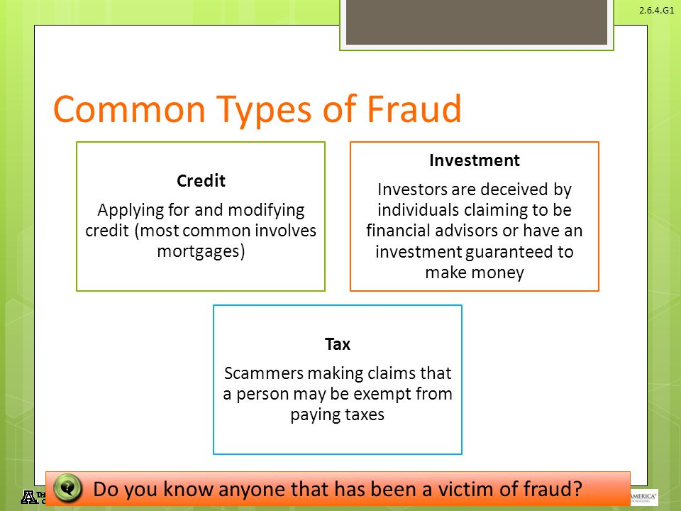 © Take Charge Today – August 2013 – Protecting Yourself From Fraud– Slide 9 Funded by a grant from Take Charge America, Inc. to the Norton School of F