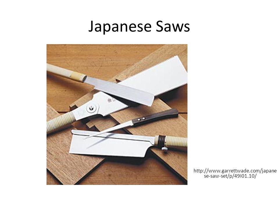 Japanese Saws http://www.garrettwade.com/japane se-saw-set/p/49I01.10/