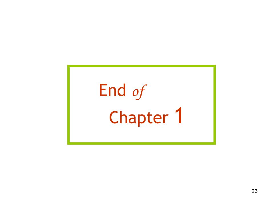 23 End of Chapter 1