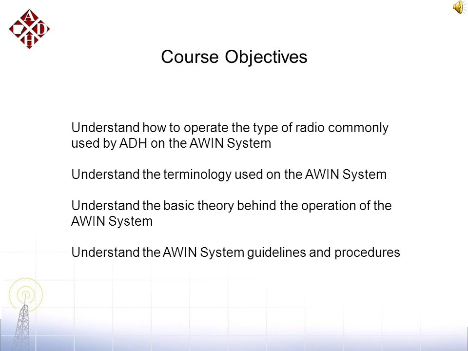 AWIN SYSTEM familiarization training for Arkansas Department of Health Users Prepared by John Nordlund Tactical Communication Specialist Arkansas Depa