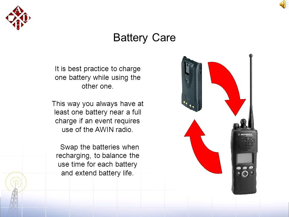 Battery Care If the radio is left on while charging, the battery will become depleted after the smart charge cycle has completed. The charger does not
