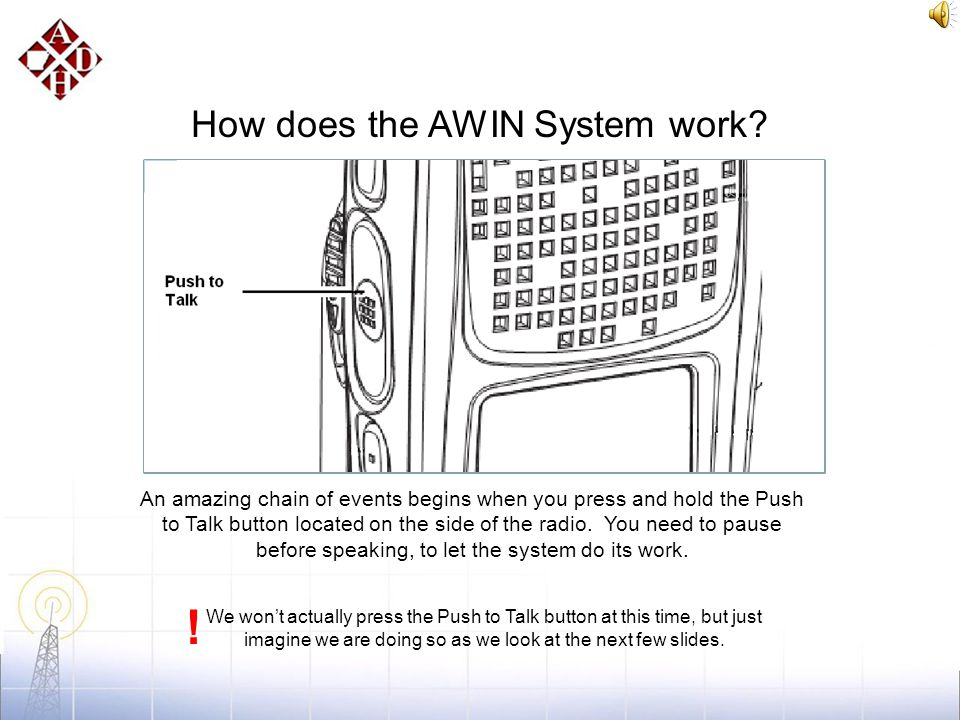 Another Important Part of the AWIN System The Site on Wheels or SOW can be towed or helicopter lifted into position where needed for emergencies.