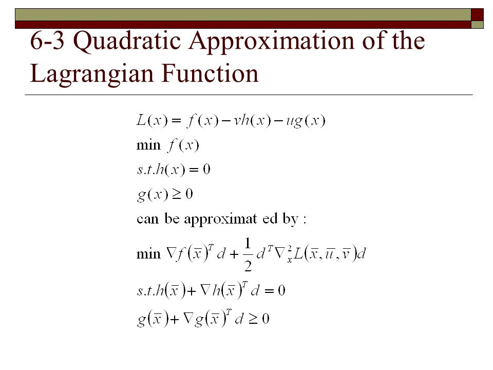 6-3 Quadratic Approximation of the Lagrangian Function
