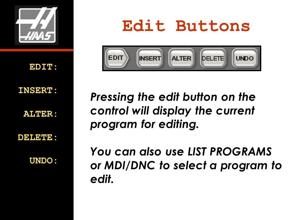Pressing the edit button on the control will display the current program for editing.